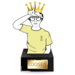 King of the Loosers